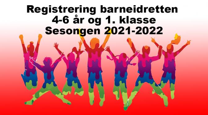 Registrering barneidrett 2021/2022